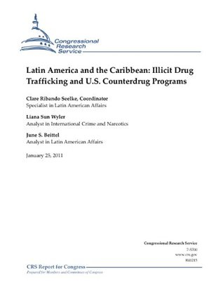 Latin America and the Caribbean: Illicit Drug Trafficking and U.S. Counterdrug Programs