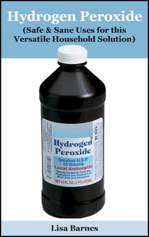 hydrogen-peroxide-safe-sane-uses-for-this-versatile-household-solution