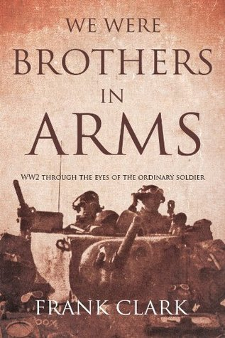 We Were Brothers In Arms