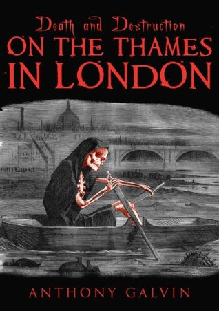 Death and Destruction on the Thames in London (Death and Destruction Series)