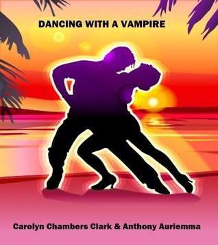 DANCING WITH A VAMPIRE: A YA Paranormal Romance (The Vampire and Me)