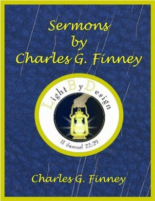 Sermons By Charles G. Finney