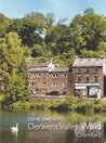 Derwent Valley Walks: Cromford