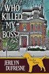 Who Killed My Boss? (Sam Darling, #1)