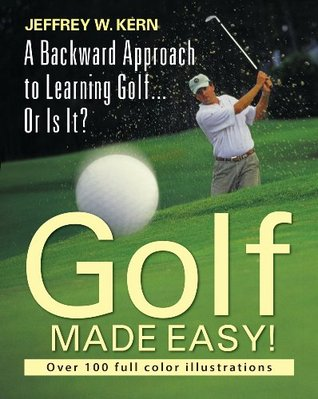 golf-made-easy-a-backward-approach-to-learning-golf-or-is-it