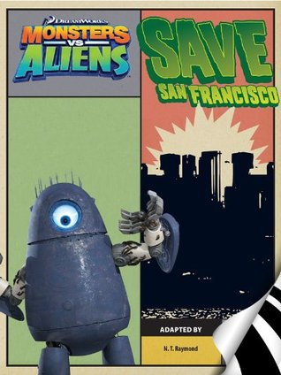 Monsters vs. Aliens: Save San Fransisco