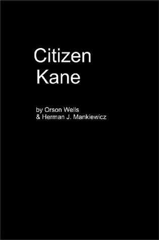 Citizen Kane - Screenplay formatted for Kindle