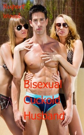 Bisexual cuckold husband
