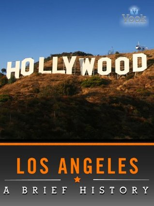 Los Angeles: A Brief History