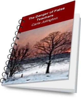 The Danger of False Teachers