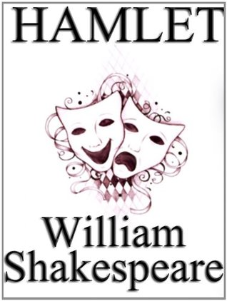 Hamlet by William Shakespeare, unaltered play / script. (non illustrated)