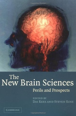 The New Brain Sciences: Perils and Prospects