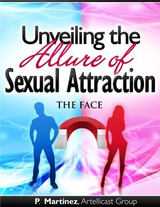 Unveiling the Allure of Sexual Attraction