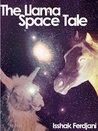 The Llama Space Tale by Isshak Ferdjani
