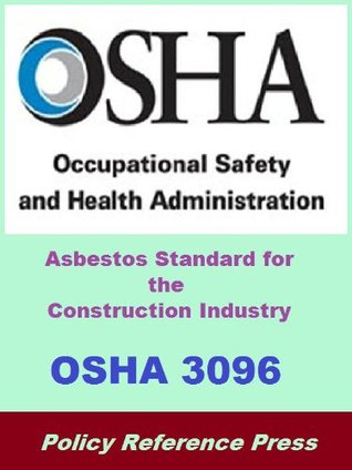 OSHA 3096 - Asbestos Standard for the Construction Industry