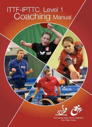 ITTF-IPTTC Level 1 Coaching Manual