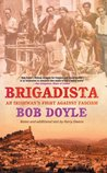 Brigadista: An Irishman's Fight Against Fascism: by Bob Doyle with Notes an Additional Text by Harry Owens: An Irishman's Fight Against Fascim