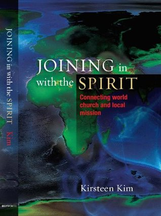 Joining In With the Spirit: Connecting Local Church and World Mission