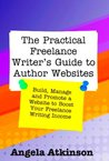 The Practical Freelance Writer's Guide to Author Websites