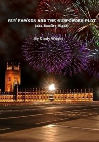GUY FAWKES AND THE GUNPOWDER PLOT (History)