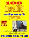 100 Incredibly Short Plays, Volume I