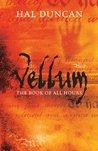 Vellum: The Book ...