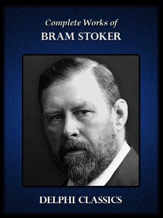 Delphi Complete Works of Bram Stoker