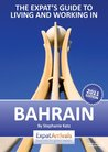 Bahrain Expat Guide - Living and Working in Bahrain (Expat Arrivals)