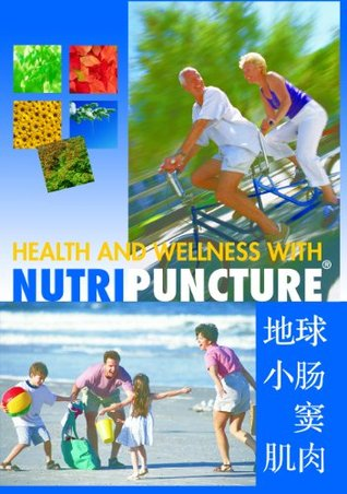 Health and Wellness with Nutripuncture