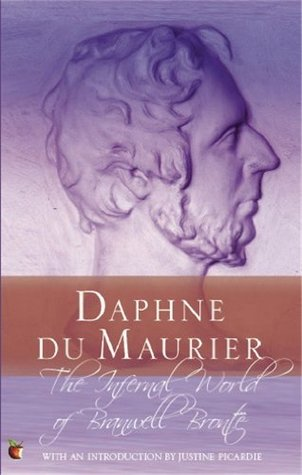 Ebook The Infernal World of Branwell Bronte by Daphne du Maurier PDF!