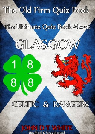The Old Firm Quiz Book