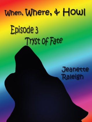 Episode 3: Tryst of Fate