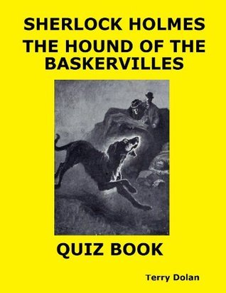 Sherlock Holmes The Hound of the Baskervilles Quiz Book