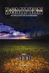 Dominion I: Seed