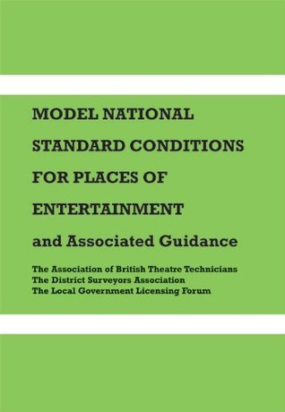 Model National Standard Conditions for Places of Entertainment: And Associated Guidance