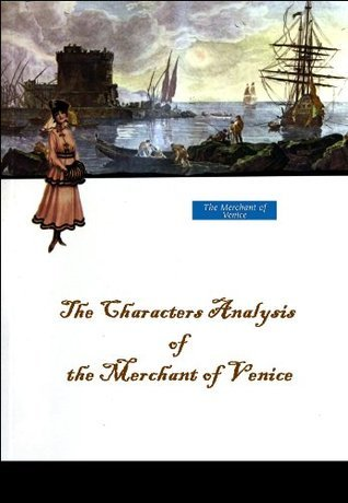 The Characters Analysis of the Merchant of Venice