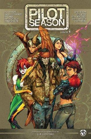 Pilot Season 2007 (Pilot Season 2007 #1-5)