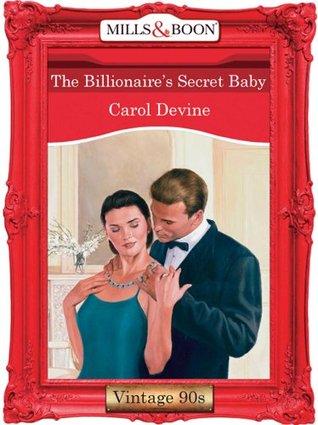 The Billionaires Secret Baby By Carol Devine