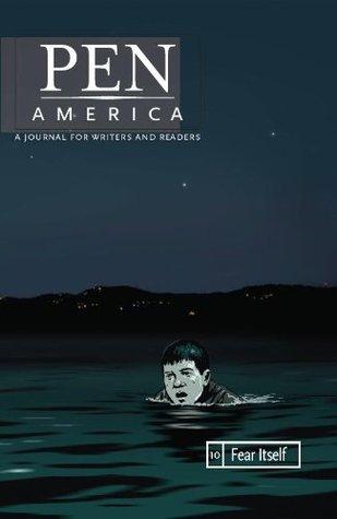 PEN America Issue 10: Fear Itself