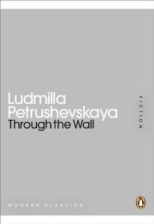 Risultati immagini per through the wall ludmilla petrushevskaya