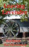 Leaving Lavender (Lavender, Texas Series, #3)