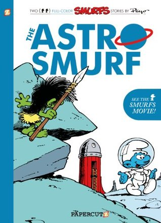 The Smurfs #7: The Astrosmurf (The Smurfs Graphic Novels)