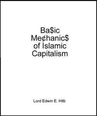 Basic Mechanics of Islamic Capitalism