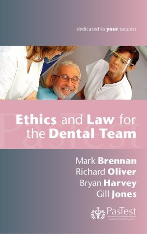Ethics & Law for the Dental Team