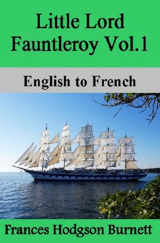 Little Lord Fauntleroy Vol.1: English to French