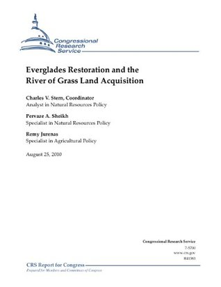 Everglades Restoration and the River of Grass Land Acquisition