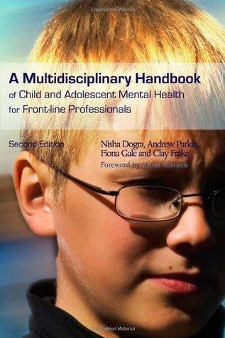 A Multidisciplinary Handbook Of Child And Adolescent Mental Health