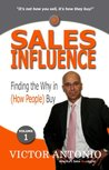Sales Influence: Finding the Why in (How People) Buy