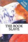 The Book Slave