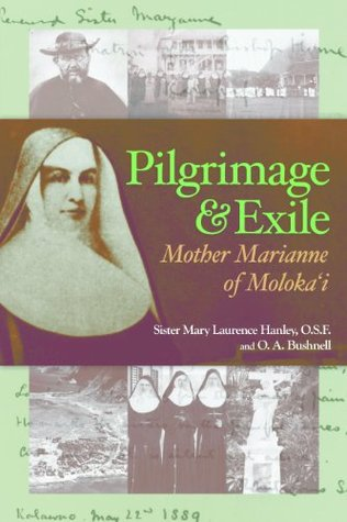 Pilgrimage and Exile by Mary Laurence Hanley